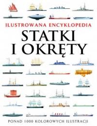 Statki i okręty. Ilustrowana encyklopedia - okładka książki