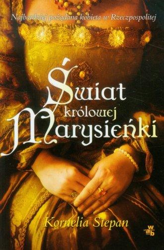 Świat królowej Marysieńki - okładka książki