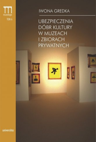 Ubezpieczenia dóbr kultury w muzeach - okładka książki