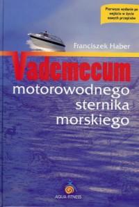 Vademecum motorowodnego sternika - okładka książki