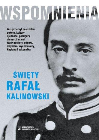 Wspomnienia. Święty Rafał Kalinowski - okładka książki