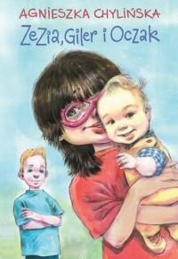 Zezia, Giler i Oczak - okładka książki