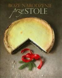 Boże Narodzenie przy stole - okładka książki