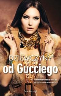 Dziewczyny od Gucciego - okładka książki