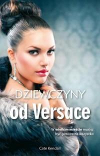 Dziewczyny od Versace - okładka książki