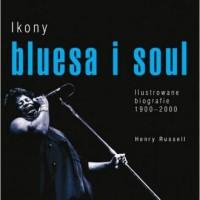Ikony bluesa i soulu. Ilustrowane - okładka książki