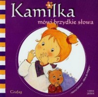 Kamilka mówi brzydkie słowa - okładka książki