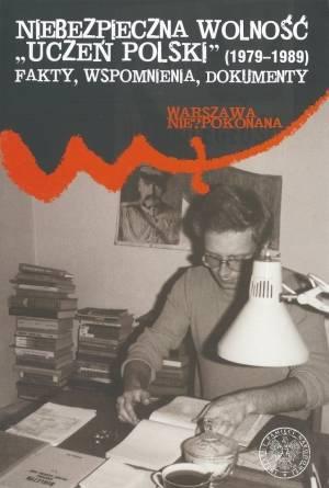 Niebezpieczna wolność. Uczeń Polski - okładka książki