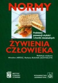 Normy żywienia człowieka. Podstawy prewencji otyłości i chorób niezakaźnych - okładka książki