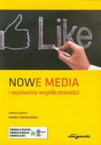 Nowe media i wyzwania współczesności - okładka książki