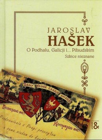 O Podhalu Galicji i... Piłsudskim. - okładka książki