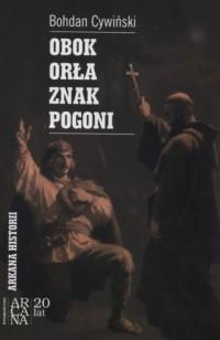 Obok Orła znak Pogoni - Bohdan - okładka książki