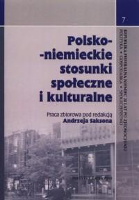 Polsko-niemieckie stosunki społeczne i kulturalne - okładka książki