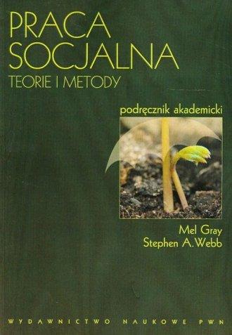 Praca socjalna. Teorie i metody. - okładka książki