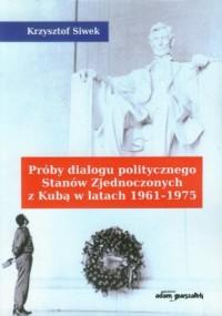 Próby dialogu politycznego Stanów - okładka książki