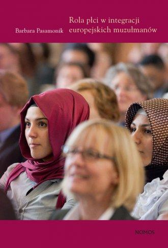 Rola płci w integracji europejskich - okładka książki