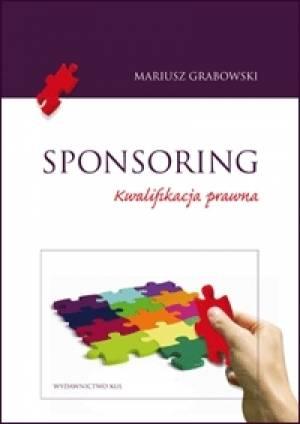 Sponsoring. Kwalifikacja prawna - okładka książki