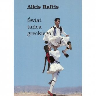 Świat tańca greckiego - okładka książki