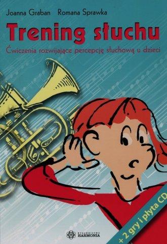 Trening słuchu. Ćwiczenia rozwijające - okładka książki