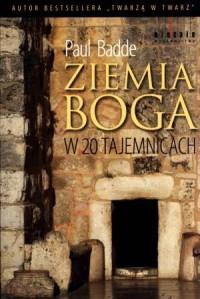 Ziemia Boga w 20 tajemnicach - okładka książki