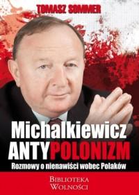 Antypolonizm. Rozmowy o nienawiści wobec Polaków - okładka książki