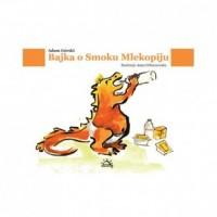 Bajka o Smoku Mlekopiju - okładka książki