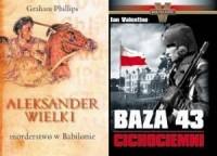Baza 43. Cichociemni / Aleksander Wielki. Morderstwo w Babilonie. PAKIET 2 KSIĄŻEK - okładka książki