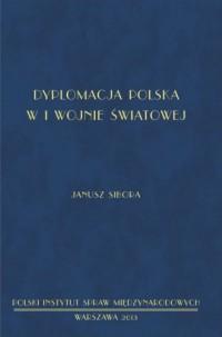Dyplomacja polska w I wojnie światowej - okładka książki