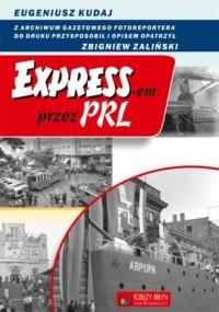 Expressem przez PRL - okładka książki