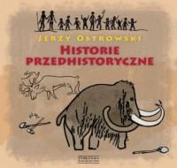 Historie przedhistoryczne - Jerzy - okładka książki