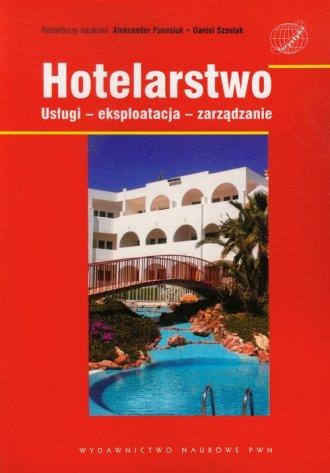 Hotelarstwo. Usługi - eksploatacja - okładka książki