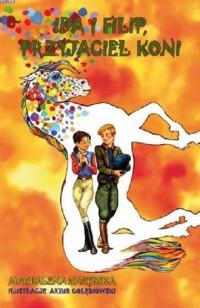 Ida i Filip, przyjaciel koni - okładka książki