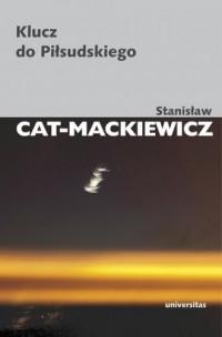 Klucz do Piłsudskiego - Stanisław - okładka książki