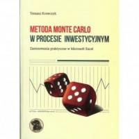 Metoda Monte Carlo w procesie inwestycyjnym. Zastosowania praktyczne w Microsoft Excel - okładka książki