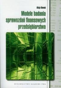 Modele badania sprawozdań finansowych - okładka książki