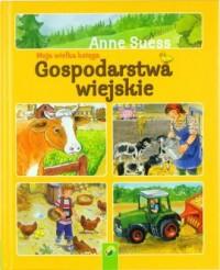 Moja wielka księga. Gospodarstwa wiejskie - okładka książki