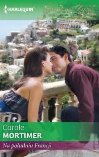 Na południu Francji. Seria: Światowe Życie - okładka książki