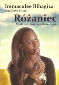 Różaniec, modlitwa która uratowała mi życie - okładka książki