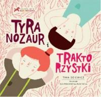 Tyranozaur i traktorzystki - okładka książki