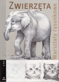 Zwierzęta. Warsztaty rysunkowe - okładka książki