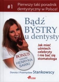 Bądź bystry u dentysty - okładka książki