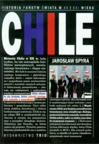 Chile. Seria: Historia państw świata XX i XXI wieku - okładka książki