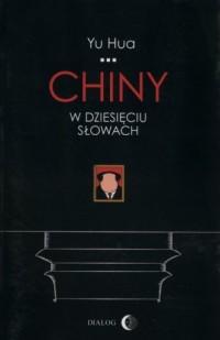 Chiny w dziesięciu słowach - okładka książki