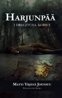 Harjunpaa i dręczyciel kobiet - okładka książki