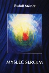 Myśleć sercem - okładka książki