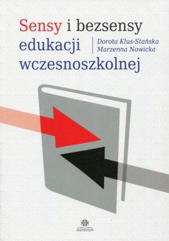 Sensy i bezsensy edukacji wczesnoszkolnej - okładka książki