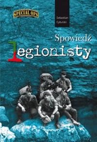 Spowiedź Legionisty. Special OPS - okładka książki