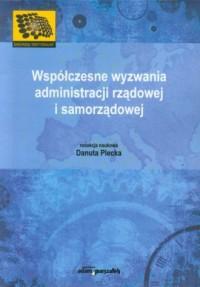 Współczesne wyzwania administracji rządowej i samorządowej - okładka książki