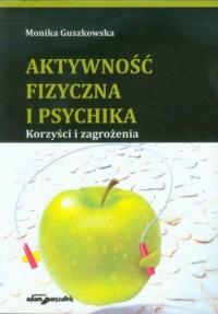 Aktywność fizyczna i psychika. - okładka książki