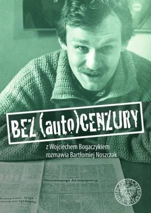 Bez (auto)cenzury. Z Wojciechem - okładka książki